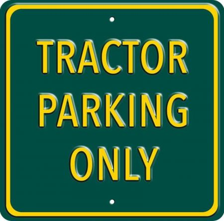 Tractor Parking Only Metal Sign