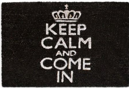 Keep Calm and come in quality coir door mat with non sip PVC backing.70 x 40cm[Black]