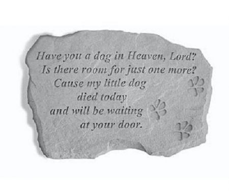 Have you a Dog in Heaven Lord?  Memorial Stone.  40 x 26cm approx