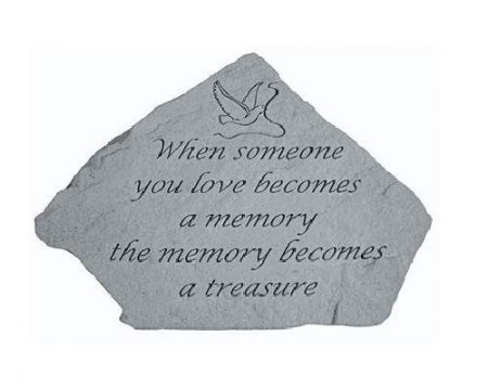When Someone You Love Becomes a Memory Memorial Stone. 30 x 20cm approx