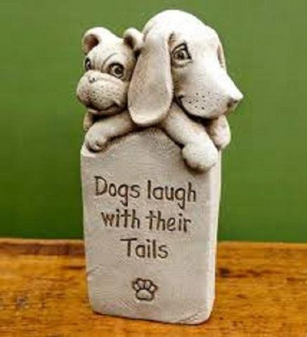 Dogs Laugh with Their Tails Garden or Home Ornament Made from Reconstituted Stone