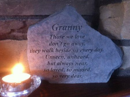 Granny - Those we Love Dont Go Away Memorial Stone.  18 x 14cm approx