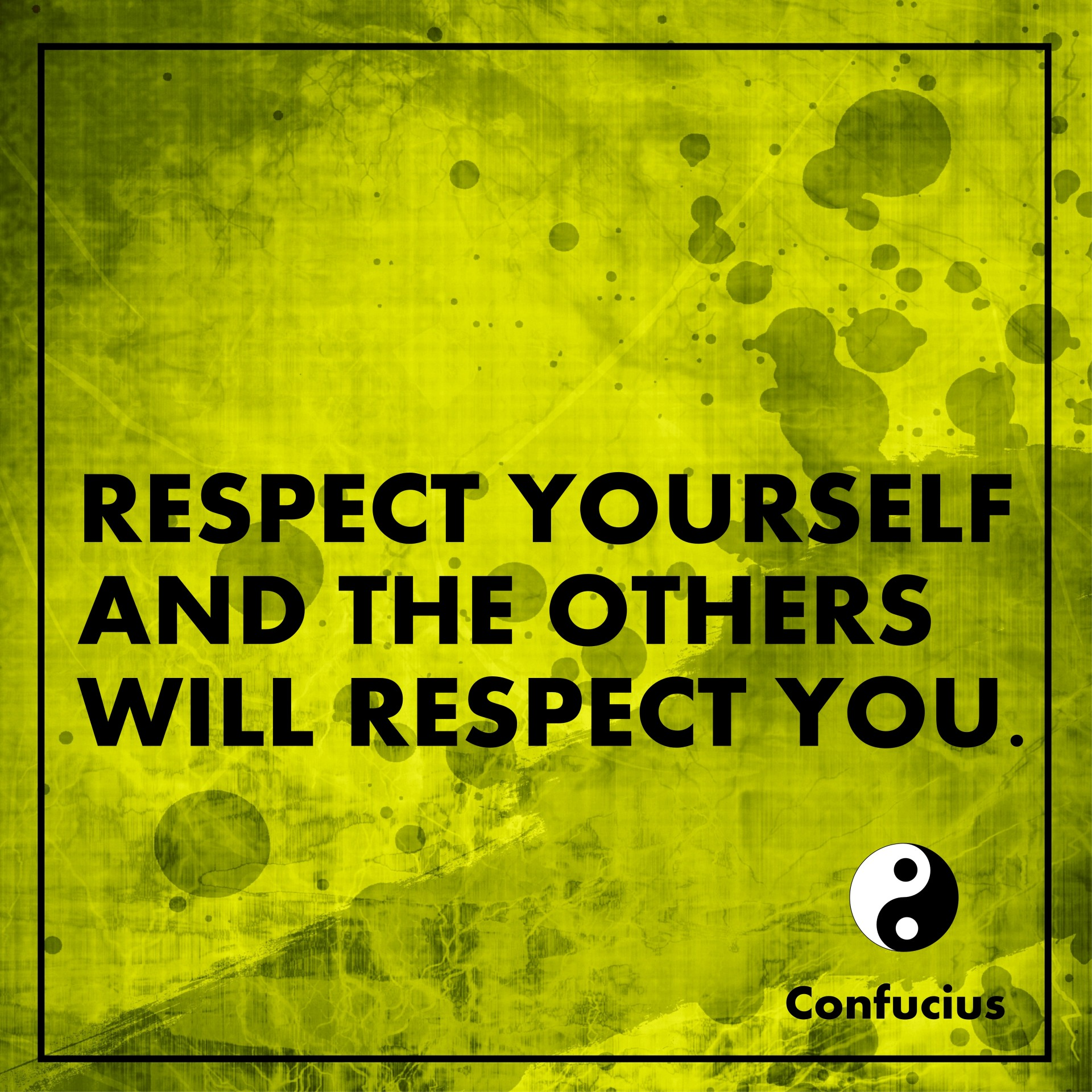 respect others mainly self respect